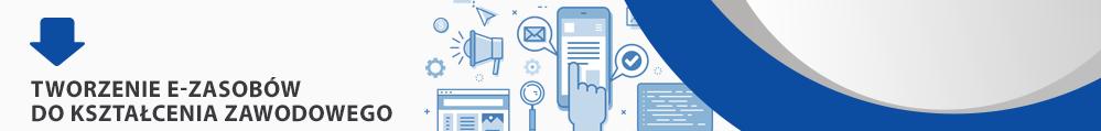 Tworzenie e-zasobów dokształcenia zawodowego