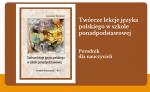 Twórcze lekcje języka polskiego wszkole ponadpodstawowej. Okładka