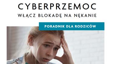 Okładka poradnika Cyberprzemoc – włącz blokadę na nękanie