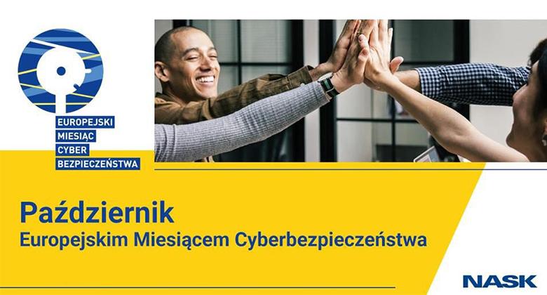 ECSM – Europejski Miesiąc Cyberbezpieczeństwa