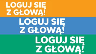 baner z napisem Loguj się z głową napisany w trzech rzędach